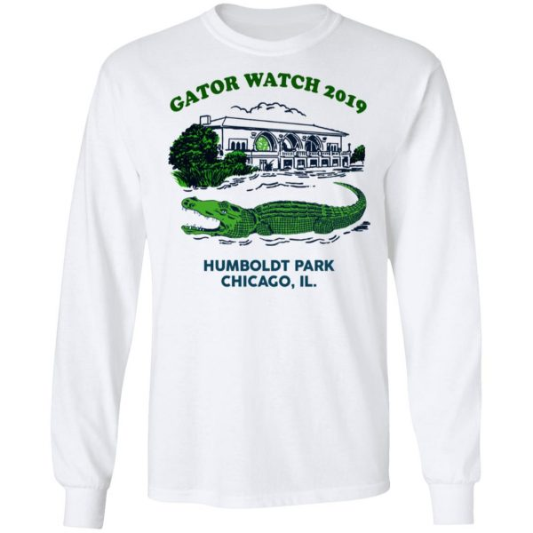 Gator Watch 2019 Humboldt Park Chicago IL T-Shirts Apparel 10