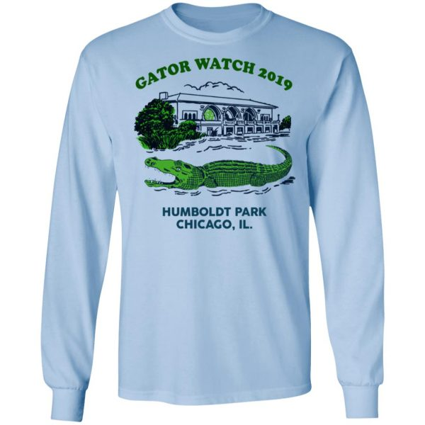 Gator Watch 2019 Humboldt Park Chicago IL T-Shirts Apparel 11