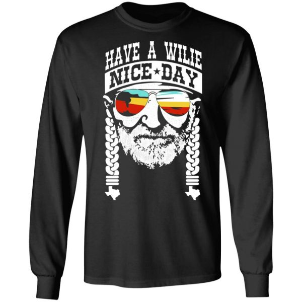 Willie Nelson Have A Willie Nice Day Willie Nelson T-Shirts