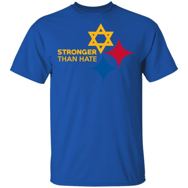 Pittsburgh Stronger Than Hate T-Shirts
