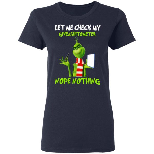 The Grinch Let Me Check My Giveashitometer Nope Nothing T-Shirts