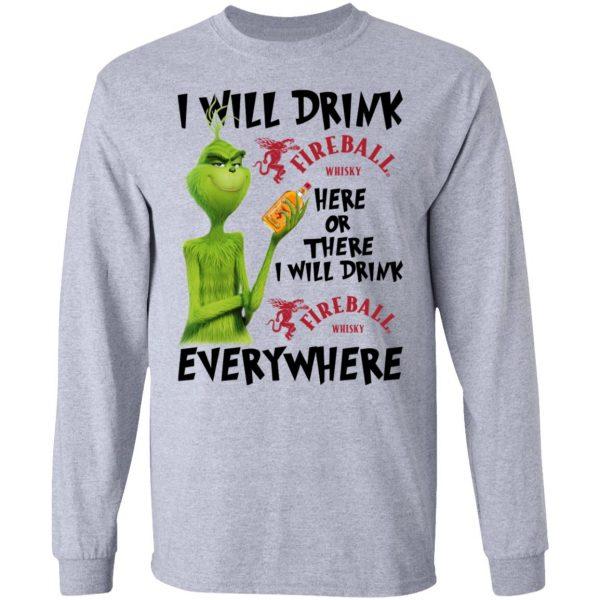 The Grinch I Will Drink Fireball Cinnamon Whisky Here Or There I Will Drink Fireball Cinnamon Whisky Everywhere T-Shirts