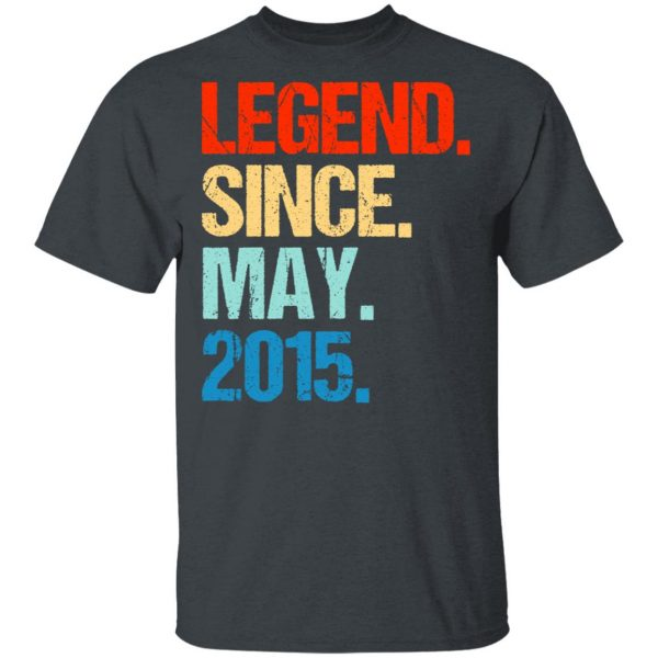 Legend Since May 2015 T-Shirts