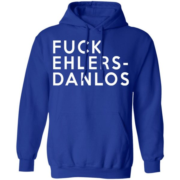 Fuck Ehlers- Danlos T-Shirts
