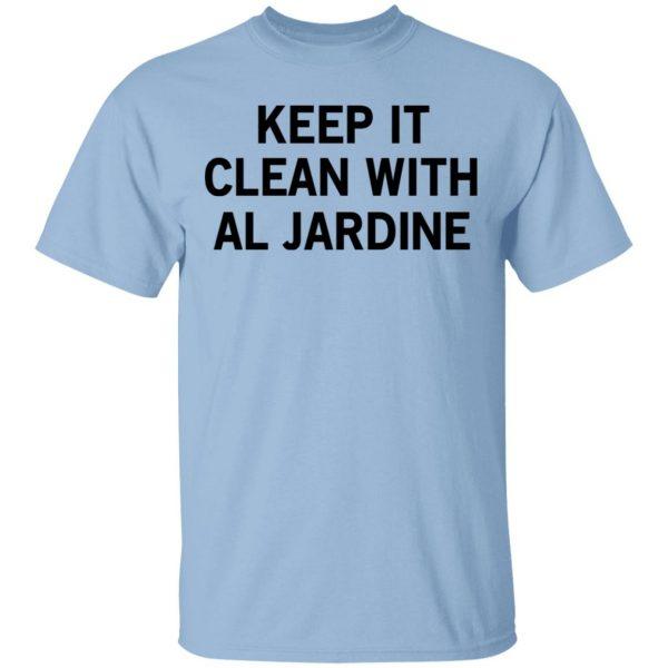 Keep It Clean With Al Jardine T-Shirts
