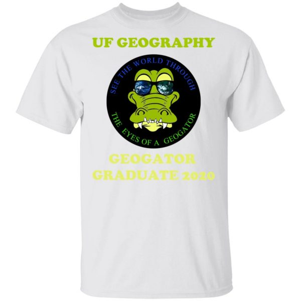The UF Geography Seniors Geogator Graduate 2020 T-Shirts