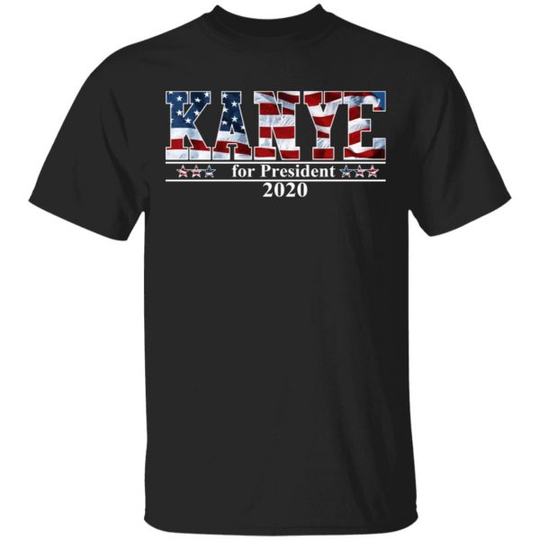 Kanye West for President 2020 T-Shirts