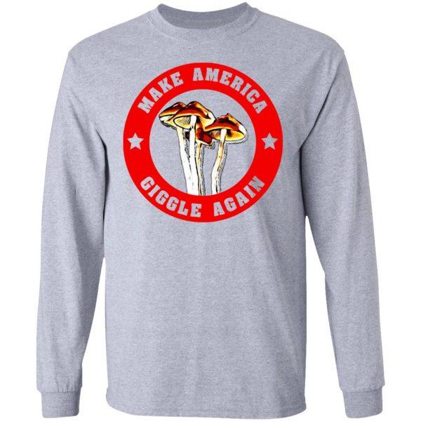 Make America Giggle Agian Mushrooms T-Shirts