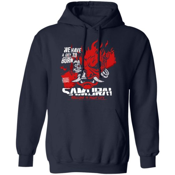 Welcome To Night City Samurai We Have A City To Burn T-Shirts, Hoodies, Sweatshirt
