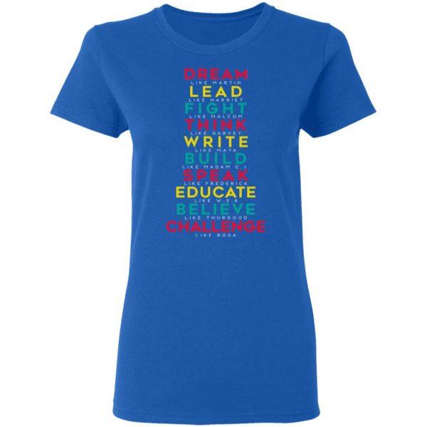 Dream Like Martin Lead Like Harriet Fight Like Malcom Think Like Garvey T-Shirts, Hoodies, Sweatshirt
