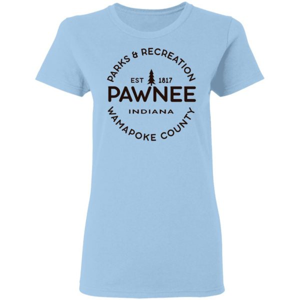 Parks & Recreation Pawnee Indiana 1817 Wamapoke Country T-Shirts, Hoodies, Sweatshirt
