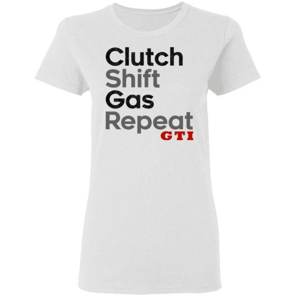 Clutch Shift Gas Repeat GTI T-Shirts, Hoodies, Sweatshirt