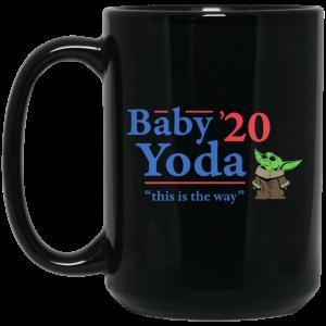 Baby Yoda 2020 This Is The Way Mug
