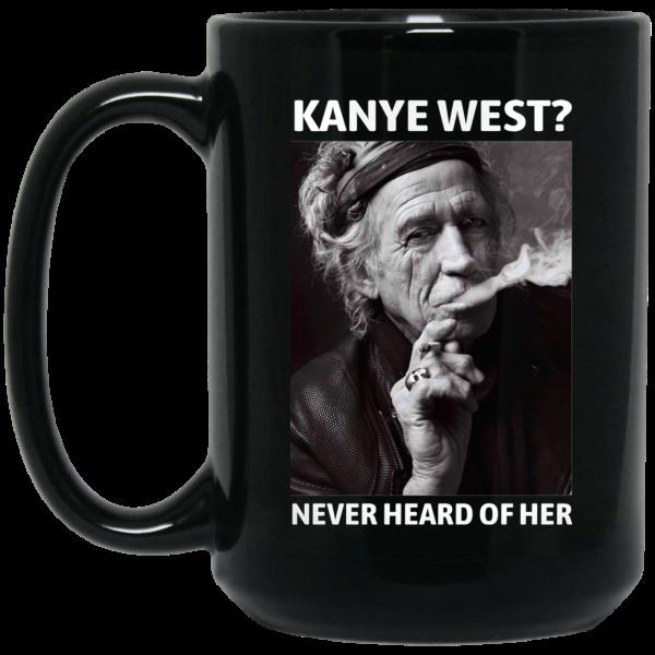 Kanye West Never Heard Of Her Keith Richards Version Mug