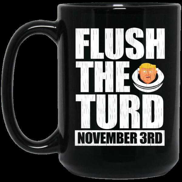 Anti Trump Flush The Turd November 3rd Mug