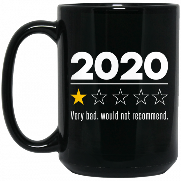 2020 This Year Very Bad Would Not Recommend Mug