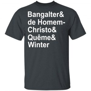 Bangalter & De Homem- Christo & Quême & Winter T-Shirts, Hoodies, Sweatshirt