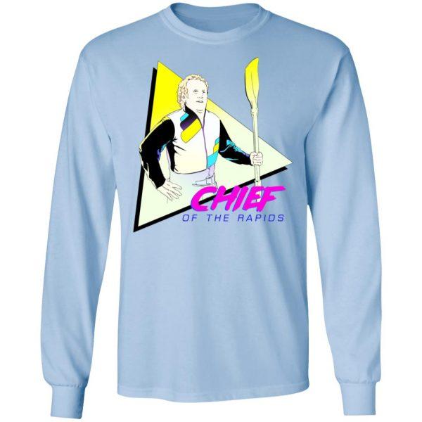Chief Of The Rapids T-Shirts, Hoodies, Sweatshirt