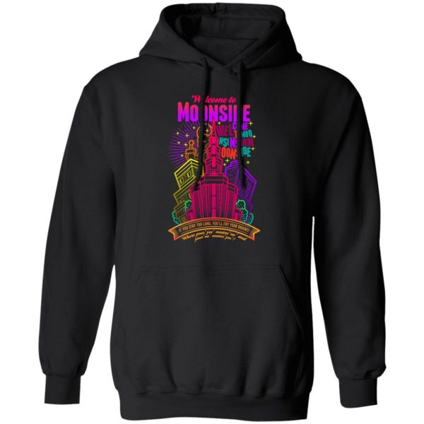 Welcome To Moonside If You Stay Too Long You'll Fry Your Brains T-Shirts, Hoodies, Sweatshirt Apparel 12