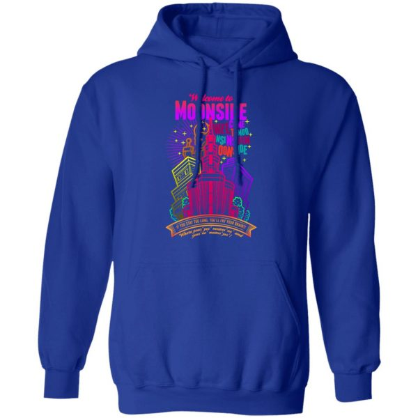 Welcome To Moonside If You Stay Too Long You'll Fry Your Brains T-Shirts, Hoodies, Sweatshirt