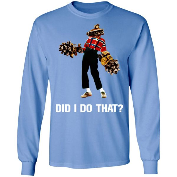 Deep Rock Galactic Did I Do That T-Shirts, Hoodies, Sweatshirt