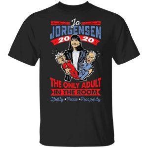 Jo Jorgensen 2020 The Only Adult In The Room T-Shirts, Hoodies, Sweatshirt