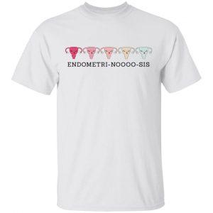 Endometri Noooo Sis T-Shirts, Hoodies, Sweatshirt