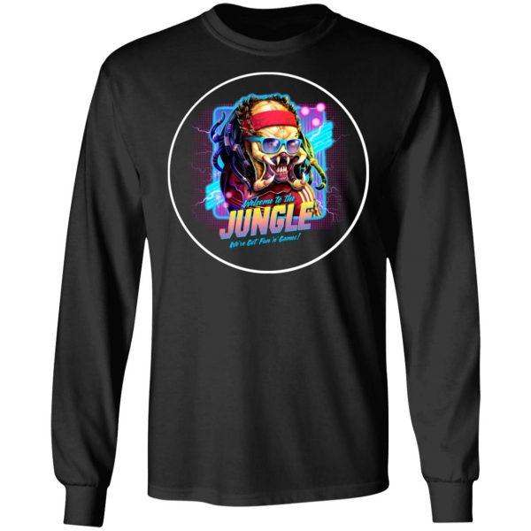 Welcome To The Jungle We've Got Fun'n' Games T-Shirts, Hoodies, Sweatshirt