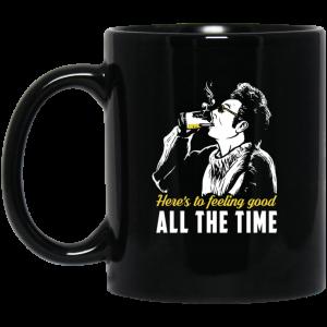 Cosmo Kramer Here's To Feeling Good All The Time Black Mug Coffee Mugs