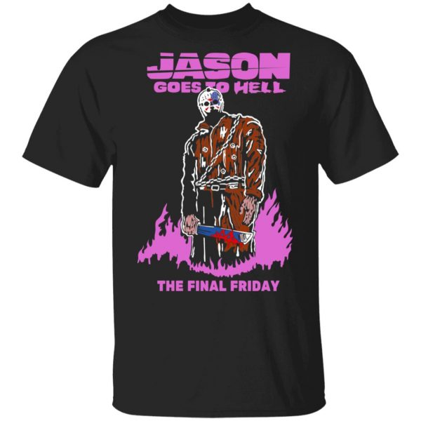 Jason Goes To Hell The Final Friday T-Shirts, Hoodies, Sweatshirt Apparel 3