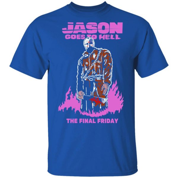 Jason Goes To Hell The Final Friday T-Shirts, Hoodies, Sweatshirt Apparel 6