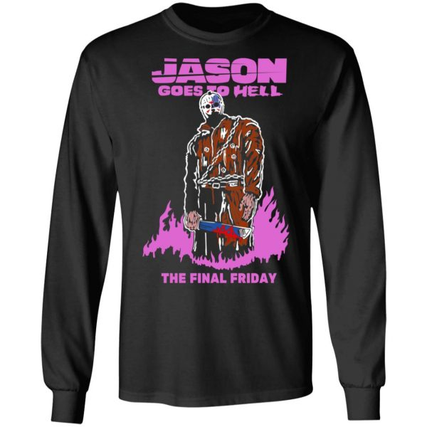 Jason Goes To Hell The Final Friday T-Shirts, Hoodies, Sweatshirt Apparel 11