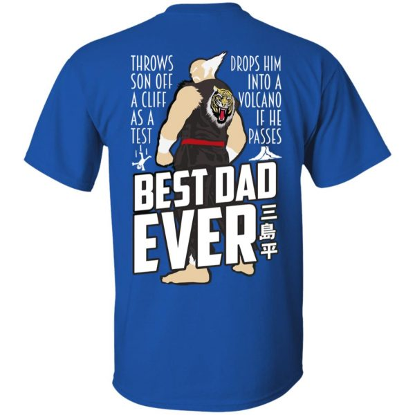 Throws Son Off A Cliff As A Test Drops Him Into A Volcano If He Passes Best Dad Ever T-Shirts, Hoodies, Sweatshirt