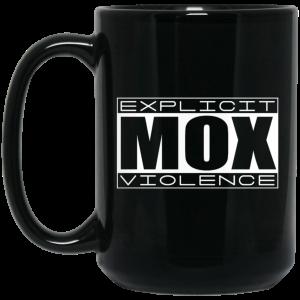 Explicit Mox Violence Mug
