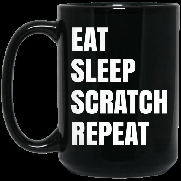 Eat Sleep Scratch Repeat Mug Coffee Mugs 4