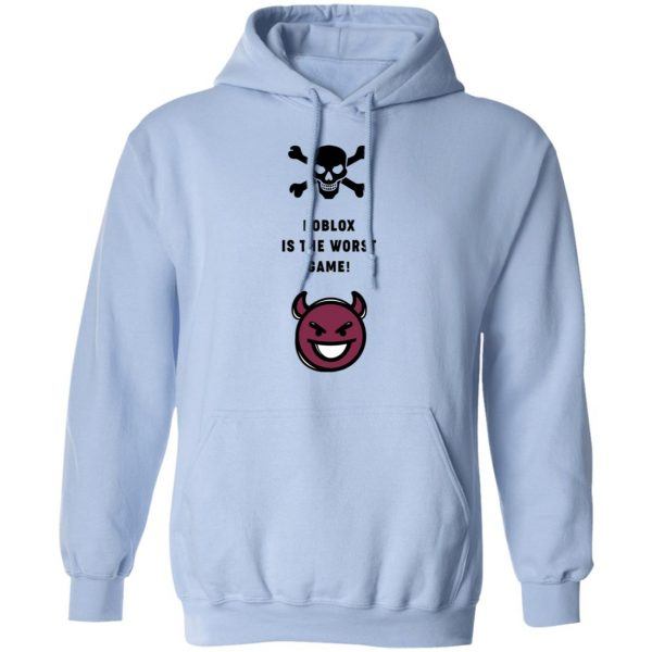 Roblox Is The Worst Game Funny Roblox T-Shirts, Hoodies, Sweater