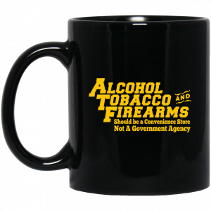 ATF Alcohol Tobacco And Firearms 11 15 oz Mug