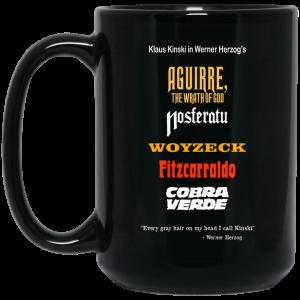 Aguirre The Wrath Of God Nosferatu Woyzeck Fitzcarraldo Cobra Verde 11 15 oz Mug
