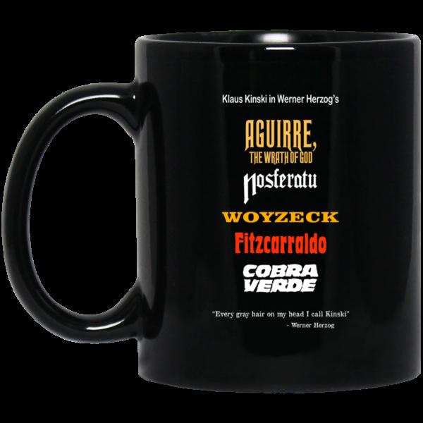 Aguirre The Wrath Of God Nosferatu Woyzeck Fitzcarraldo Cobra Verde 11 15 oz Mug Coffee Mugs 3