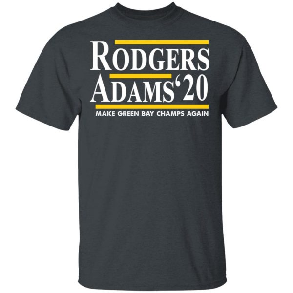 Rodgers Adam's 2020 Make Green Bay Champs Again T-Shirts, Hoodies, Sweater