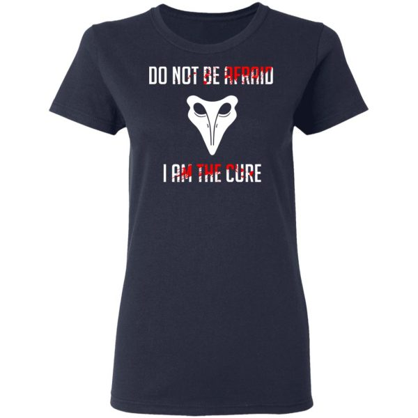 SCP 049 Plague Doctor Do Not Be Afraid I Am The Cure T-Shirts, Hoodies, Sweater