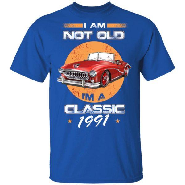 Car I'm Not Old I'm A Classic 1991 T-Shirts, Hoodies, Sweater