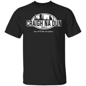 Craigh Na Dun Travel Company T-Shirts, Hoodies, Sweater Apparel