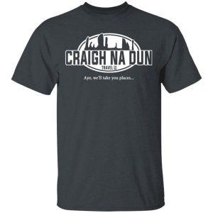 Craigh Na Dun Travel Company T-Shirts, Hoodies, Sweater Apparel 2
