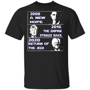 2008 A New Hope – 2016 The Empire Strikes Back – 2020 Return Of The Jedi T-Shirts, Hoodies, Sweater