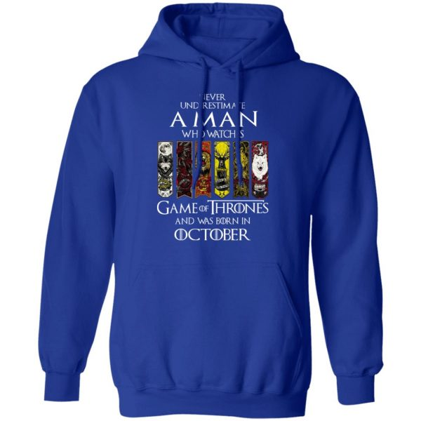 A Man Who Watches Game Of Thrones And Was Born In October T-Shirts, Hoodies, Sweater Apparel 14