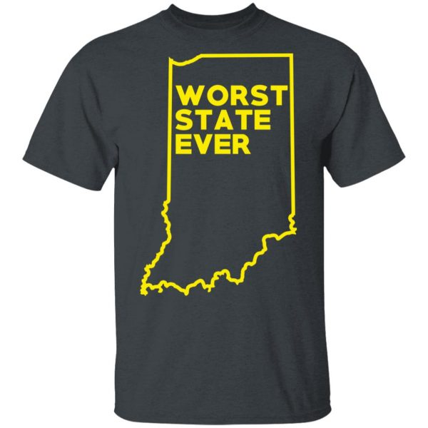Indiana Worst State Ever T-Shirts, Hoodies, Sweater Apparel 4