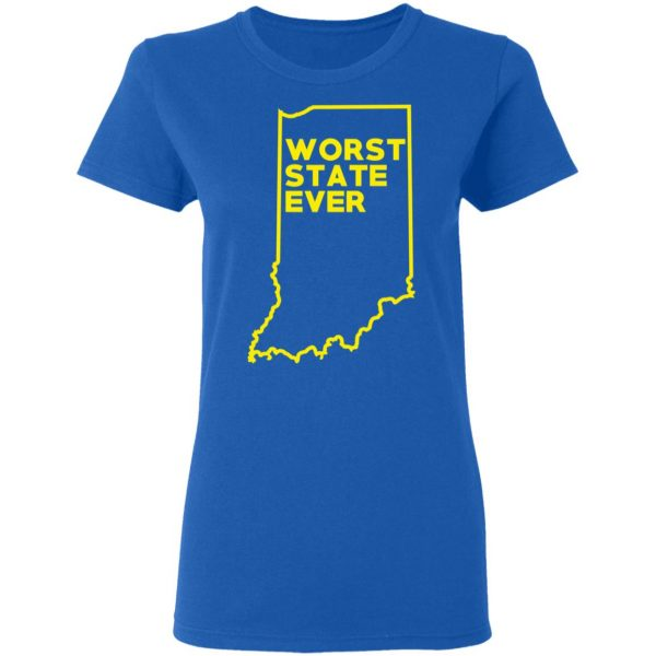 Indiana Worst State Ever T-Shirts, Hoodies, Sweater Apparel 10