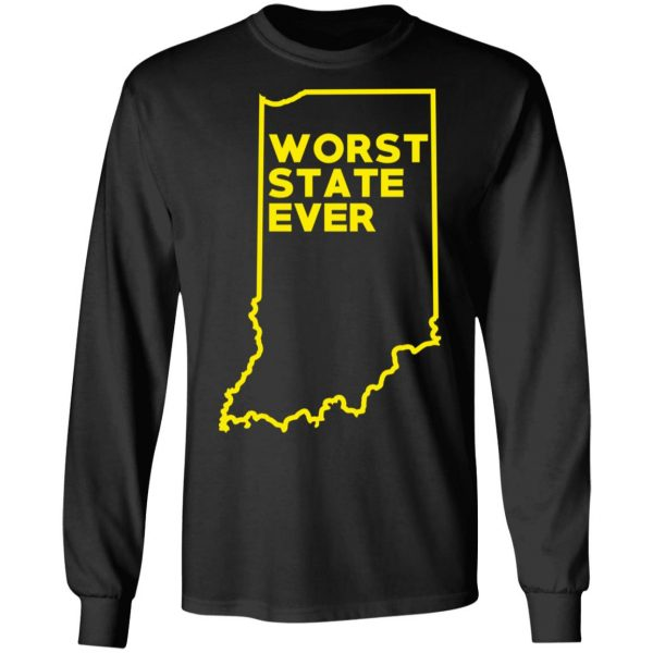 Indiana Worst State Ever T-Shirts, Hoodies, Sweater Apparel 11