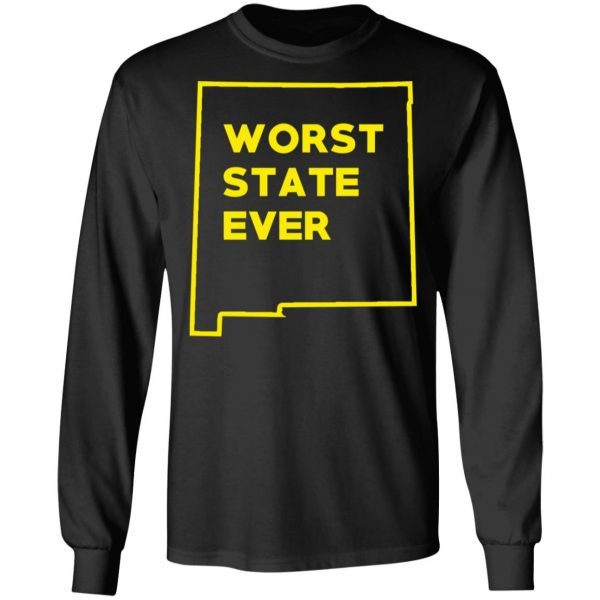 New Mexico Worst State Ever T-Shirts, Hoodies, Sweater Apparel 11